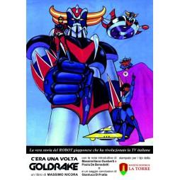 C\'Era Una Volta Goldrake - Brossura