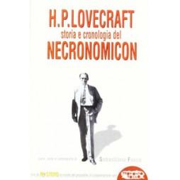 H. P. LOVECRAFT. STORIA E CRONOLOGIA DEL NECRONOMICONv- Brossura