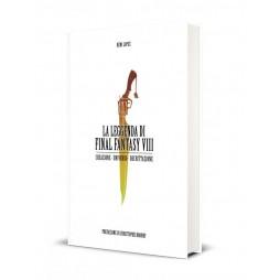 LA LEGGENDA DI FINAL FANTASY VIII - Creazione, Universo, Decrittazione - Hard Cover