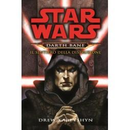 STAR WARS - Darth Bane Trilogia #1: Il Sentiero della Distruzione - Brossura - Drew Karpyshin