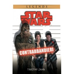 STAR WARS: (Legends) Contrabbandieri - Brossura - Timothy Zahn