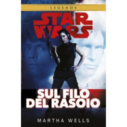 STAR WARS: (Legends) Sul Filo Del Rasoio - Hard Cover - Martha Wells