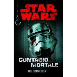 STAR WARS: Contagio mortale - Brossura - Joe Schreiber