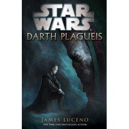 STAR WARS: Darth Plagueis - Brossura - James Luceno