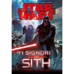 STAR WARS: I Signori dei Sith - Hard Cover - Paul S. Kemp