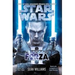 STAR WARS: Il potere della Forza II - Brossura - Sean Williams