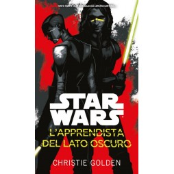 STAR WARS: L\'apprendista Del Lato Oscuro - Hard Cover - Christie Golden