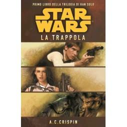 STAR WARS: La Trilogia di Han Solo #1: La trappola - Brossura - A. C. Crispin