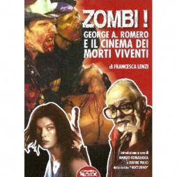 Zombi! George A. Romero e il cinema dei morti viventi - Brossura