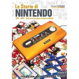 LA STORIA DI NINTENDO 1889-1980: DALLE CARTE DA GIOCO AI GAME&WATCH - Brossura
