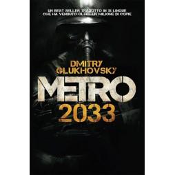 METRO 2033 - Dimitry Glukhovsky - Brossura
