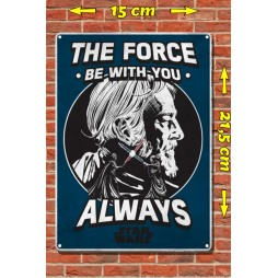 Star Wars - Metal Tin Plate Poster - The Force Be With You Always - 15 x21,5 cm