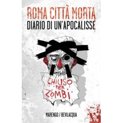 Roma Città Morta - Diario Di Un\'Apocalisse - Hard Cover