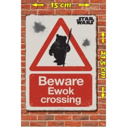 Star Wars - Metal Tin Plate Poster - Beware Ewok Crossing - 15 x21,5 cm